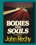 Bodies and Souls by John Rechy