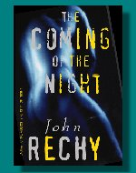 The Coming of the Night by John Rechy