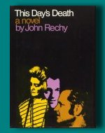 This Day's Death by John Rechy